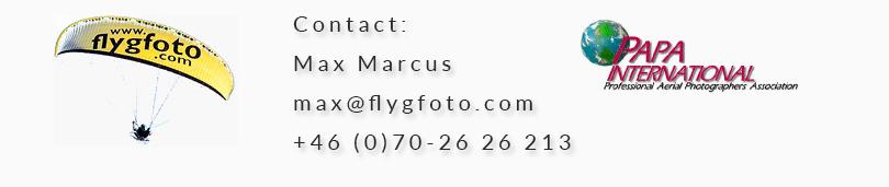 Contact: Max Marcus, max@flygfoto.com  tel: 070 2626213